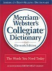 Merriam-Webster's Collegiate Dictionary, 11th Edition (Book Only)