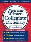 Merriam-Webster's Collegiate Dictionary, 11th Edition with CD-ROM and Online Subscription