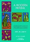 A Modern Herbal (Volume 2, I-Z and Indexes) (Paperback) by Mrs. M. Grieve