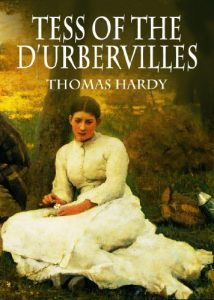 Study Guide of Tess of the D'Urbervilles by Thomas Hardy